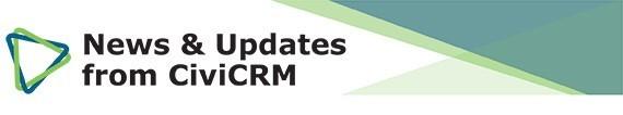 News & Updates on CiviCRM